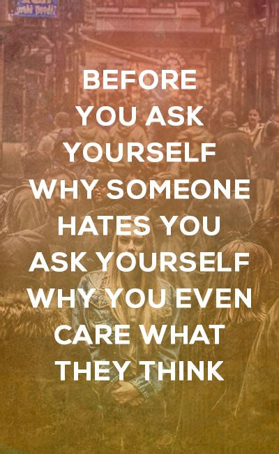 101 Not Caring Quotes To Boost Your Self-Esteem And