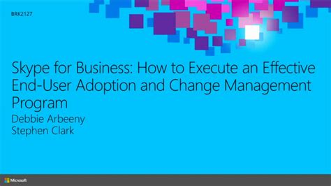 Skype for Business: How to Execute an Effective End-User