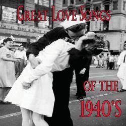 Great Love Songs of the 1940's - Various Artists | Songs