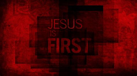Jesus is First   Wallpaper #1   Wawasee Bible